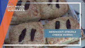 Strudle Cheese Kurma, Rasa Nikmat Surabaya