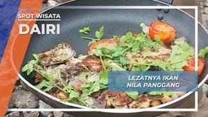 Ikan Nila Panggang, Lezat Nikmat ala Dairi