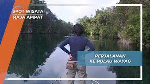 Perjalanan Laut Menuju Pulau Wayag Raja Ampat Papua