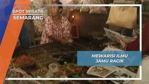 Mewarisi Ilmu Jamu Racik, Semarang