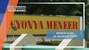Berkeliling di Museum Jamu, Semarang