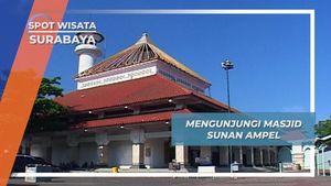 Masjid Sunan Ampel, Pusat Penyebaran Agama Islam di Surabaya