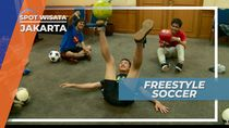 Freestyle Soccer, Akrobatnya Sepak Bola Jakarta