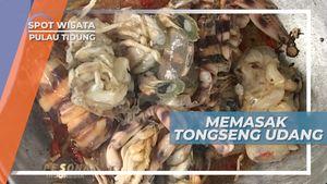 Memasak Tongseng Udang, Kuliner Khas Pulau Tidung yang Menggoda