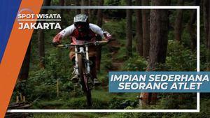 Impian Sederhana Seorang Atlet Penakluk Downhill, Jakarta