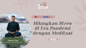 Hilangkan Stres di Era Pandemi Dengan Meditasi