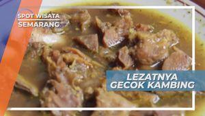Gecok Kambing, Kuliner Asli Semarang Penambah Stamina, Jawa Tengah
