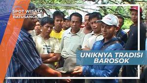 Barosok, Tradisi Turun-temurun dari Para Raja Minangkabau, Solok