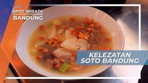 Nikmatnya Cita Rasa Soto Bandung, Kuliner Primadona yang Melegenda, Jawa Barat