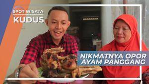 Digodok Dibakar Lezatnya Kuliner Opor Ayam Panggang Kota Kudus