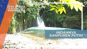 Air Terjun Sampuren Putih, Keindahan Alam Dan Cinta Abadi Sumatera Utara