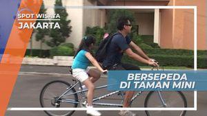 Bersepeda Tandem Mengelilingi Taman Mini Indonesia Indah Jakarta