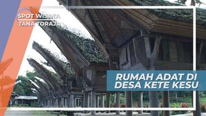 Gambaran Penuh Makna dari Rumah Adat Desa Kete Kesu, Tana Toraja