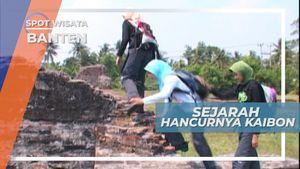 Kaibon, Satu-satunya Cinderamata Kemegahan Kesultanan Banten, Cirebon
