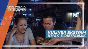Kuliner Ekstrim Khas Pontianak Kalimantan Barat