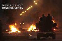 Awas! Ini 10 Kota Paling Berbahaya di Dunia