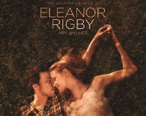 The Disappearance of Eleanor Rigby: Asmara di Tepi Jurang