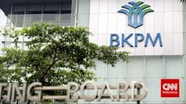 Daftar Investasi Mangkrak Rp410 T yang Dieksekusi BKPM