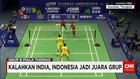 Kalahkan India, Indonesia Juarai Grup B