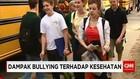 Dampak Buruk Bullying Bagi Kesehatan