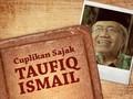 Cuplikan Sajak Penuh Makna Taufiq Ismail