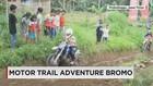 Uji adrenalin pada acara Motor Trail Adventure Bromo