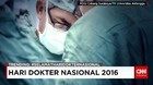 Peringatan Hari Dokter Nasional 2016