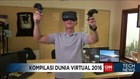 Kompilasi Teknologi Virtual Reality di Tahun 2016