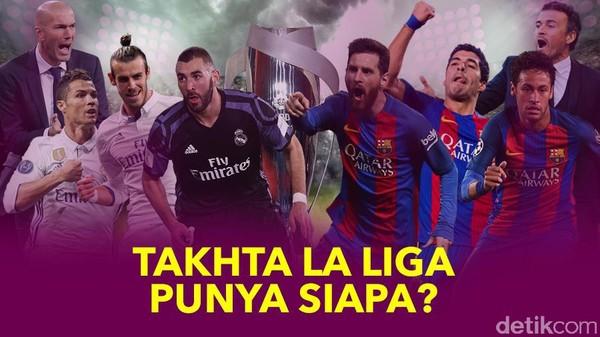 Takhta La Liga: Madrid atau Barca?