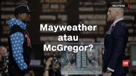 Siapa Menang: Mayweather vs McGregor?