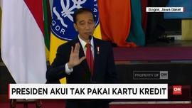 Presiden Jokowi Akui Tak Pernah Gesek Kartu Kredit