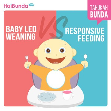 Metode Pemberian MPASI: Baby Led Weaning Vs Responsive Feeding