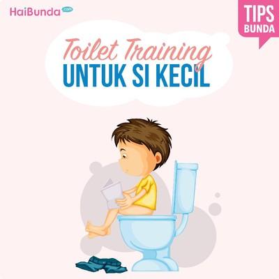 Tips Penting Buat Bunda Saat Ajari Anak <i>Toilet Training</i>