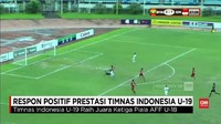 VIDEO: Respons Positif Performa Timnas Indonesia U-19