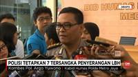 VIDEO: Polisi Tetapkan Tujuh Tersangka Penyerangan Kantor LBH