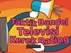 Taktik Bandel Televisi Kerek Rating