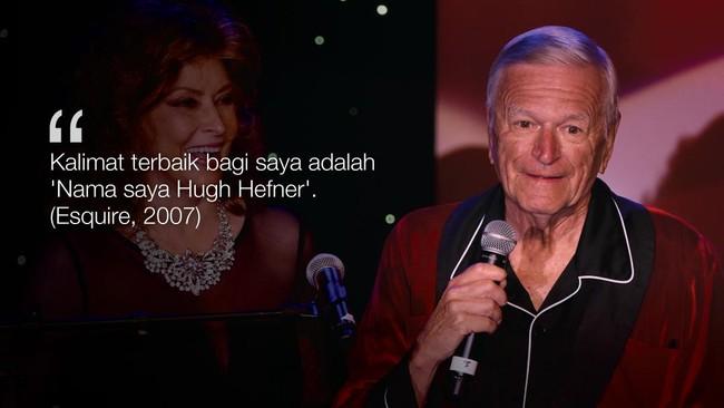 Pendiri majalah pria dewasa 'Playboy', Hugh Hefner meninggal di usia 91 tahun. Semasa hidupnya, Hefner kerap berkomentar liar soal wanita dan seks.