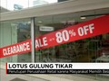 Video: Lotus Department Store Tutup Seluruh Lapak Akhir Bulan