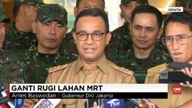 VIDEO: Anies Kebut Pembebasan Lahan untuk Jalur MRT
