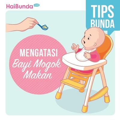 Cara Mengatasi Bayi yang Mogok Makan