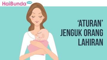 6 'Aturan' Saat Menjenguk Ibu yang Baru Melahirkan