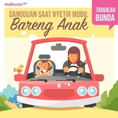 Saat Menyetir dengan Anak, Perhatikan Hal Ini Ya, Bun