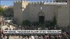 PM Israel Tegaskan Yerusalem Ibu Kota Israel