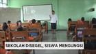 Sekolah Disegel, Siswa Mengungsi