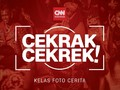 Cekrak Cekrek: Cara Mendaftar Kelas Fotografi CNN Indonesia