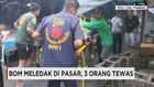 Bom Meledak di Pasar, 3 Orang Tewas