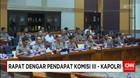 Rapat Dengar Pendapat Komisi III - Kapolri