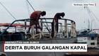 Cerita Derita Buruh Galangan Kapal