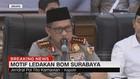 Ini Motif Teror Bom di Surabaya - Sidoarjo