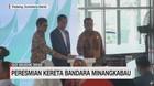 Presiden Jokowi Resmikan Kereta Bandara Minangkabau